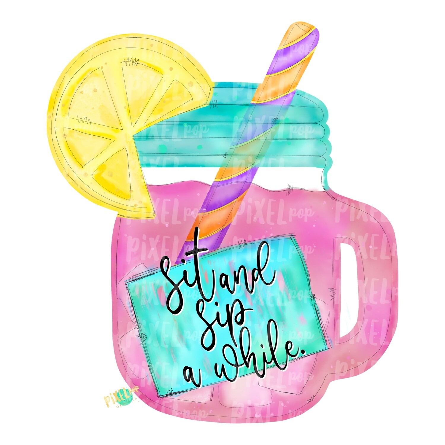 Sit And Sip A While Pink Lemonade Watercolor Png