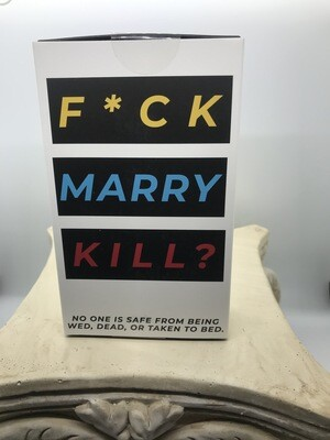 F*CK, Marry, Kill