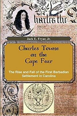 Charles Towne on the Cape Fear