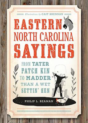 Eastern North Carolina Sayings