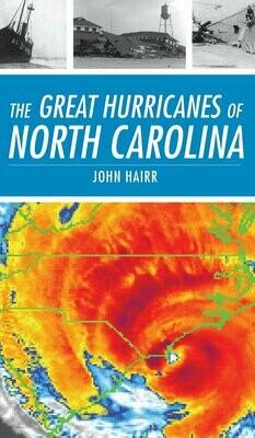 Great Hurricanes of North Carolina
