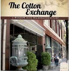 Cotton Exchange: A Window into Wilmington's Past