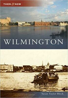 Then & Now Wilmington