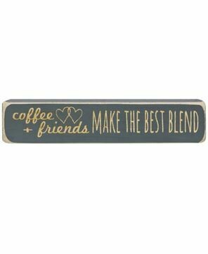 Coffee and friends make the best blend