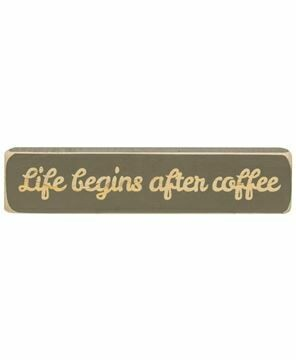 Life Begins After Coffee Sitter