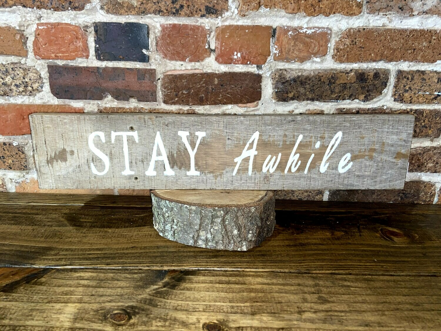 """""""Stay A While"""" Barn Wood Sign"""