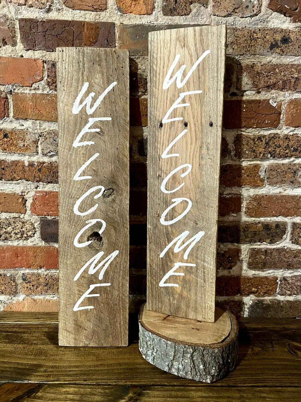 """Welcome"" Barn wood Sign"