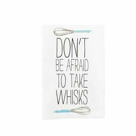 Don't Be Afraid, Take Whisks Cooking Towel