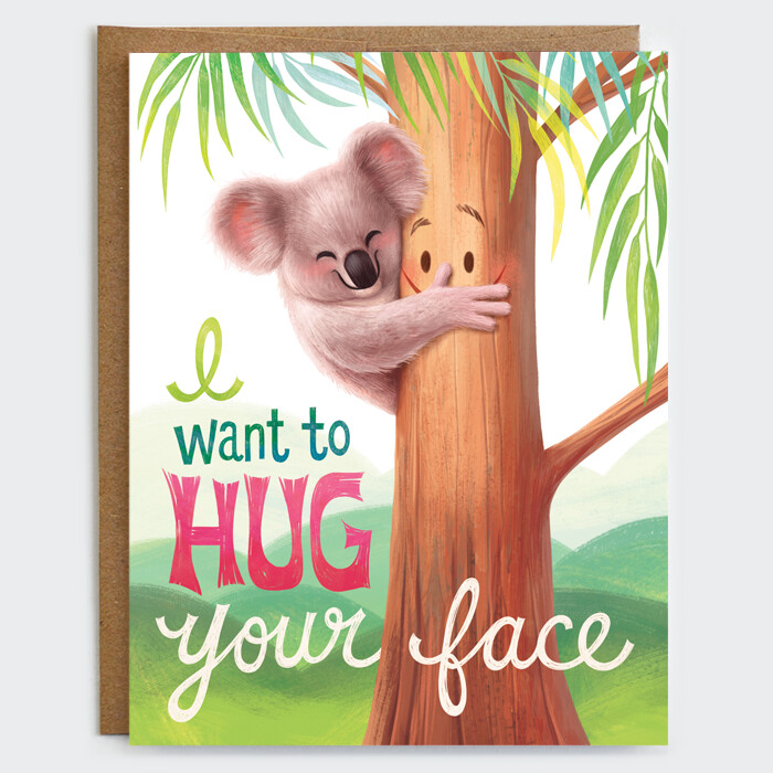 I Want to Hug your Face Card