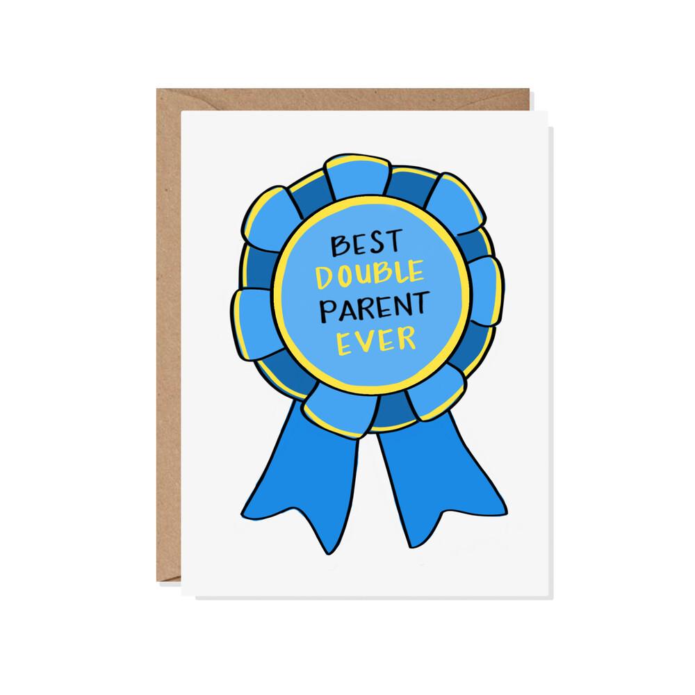 Best Double Parent Ever Card
