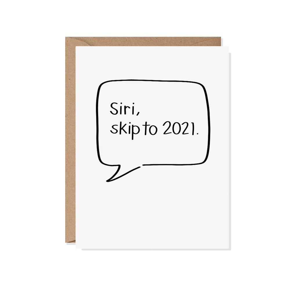 Siri Skip to 2021 Everyday Card