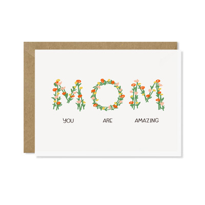 Mom You are Amazing Card