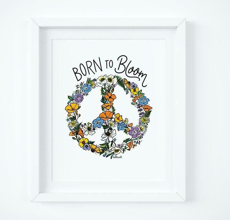 Born To Bloom - Peace Sign, 8x10 Print