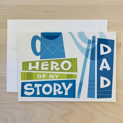 Dad, Hero of My Story Card