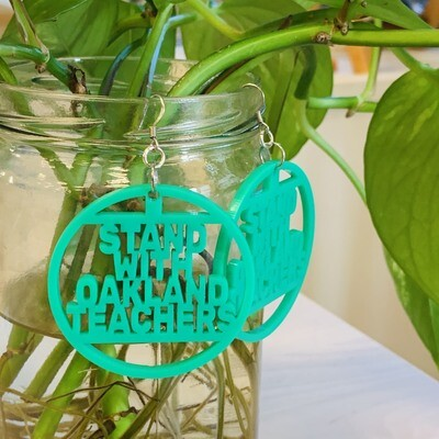 Stand with Oakland Teachers Earrings, Green