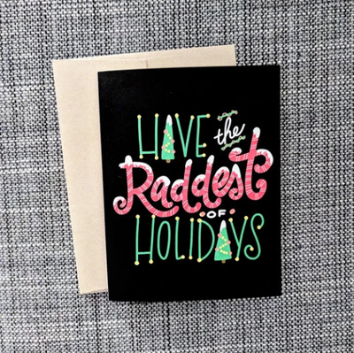 Raddest of Holidays Card