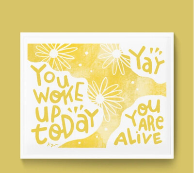 Art Print, Everyday Pep Talks - Awake & Alive (8x10)