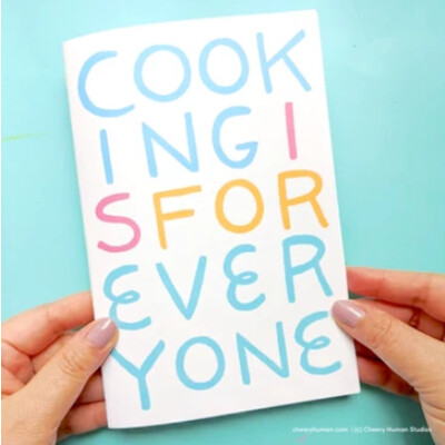 Zine, Cooking is for Everyone