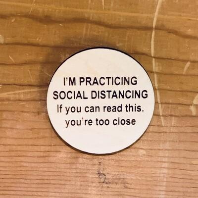 Social Distancing Pin, Large