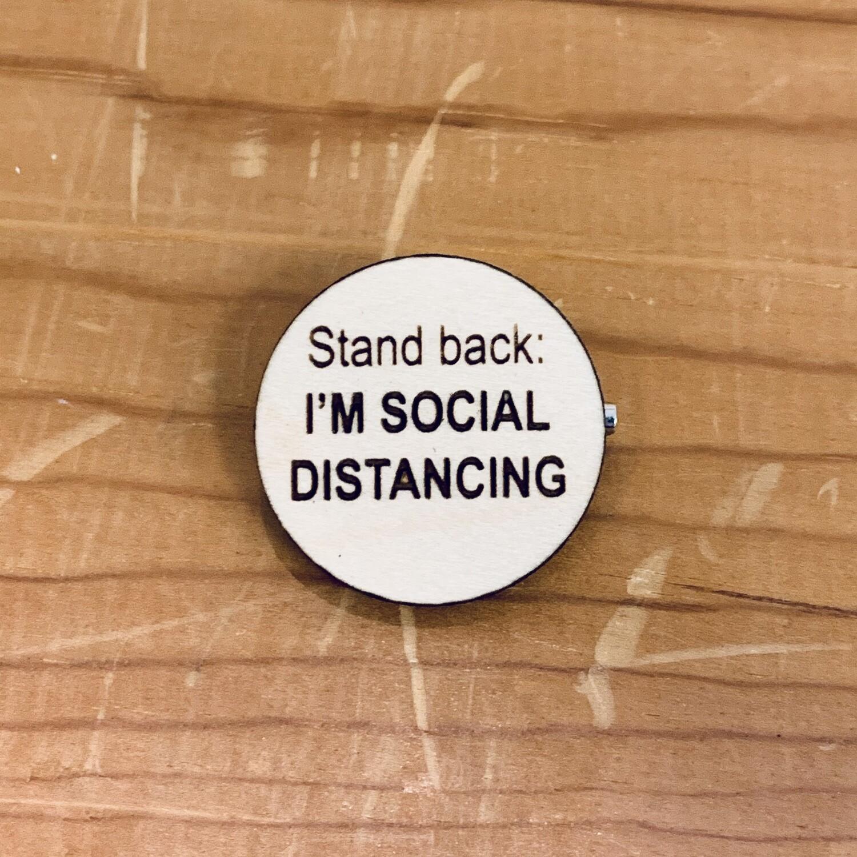 Social Distancing Pin, Small
