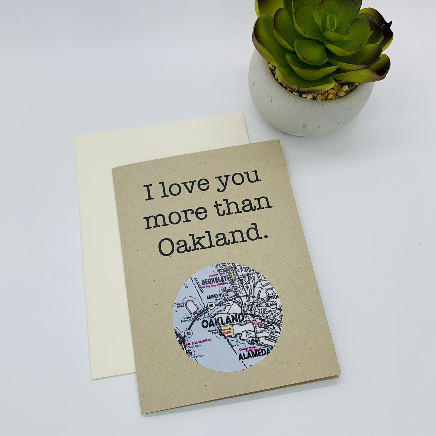 I love you more than Oakland, Greeting Card
