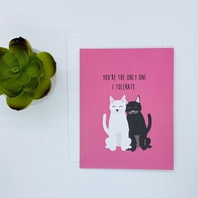 I Tolerate You, Love Card