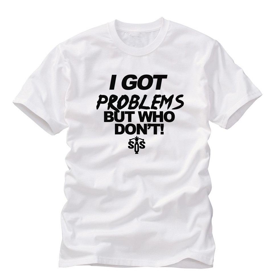 I Got Problems Tee