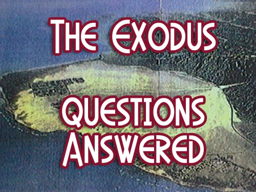Questions Answered: The Exodus