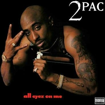 """2Pac """"All Eyez On Me"""""""