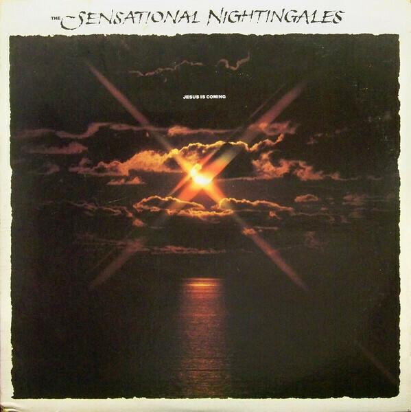 "The Sensational Nightingales ""Jesus Is Coming"" VG+ 1978"
