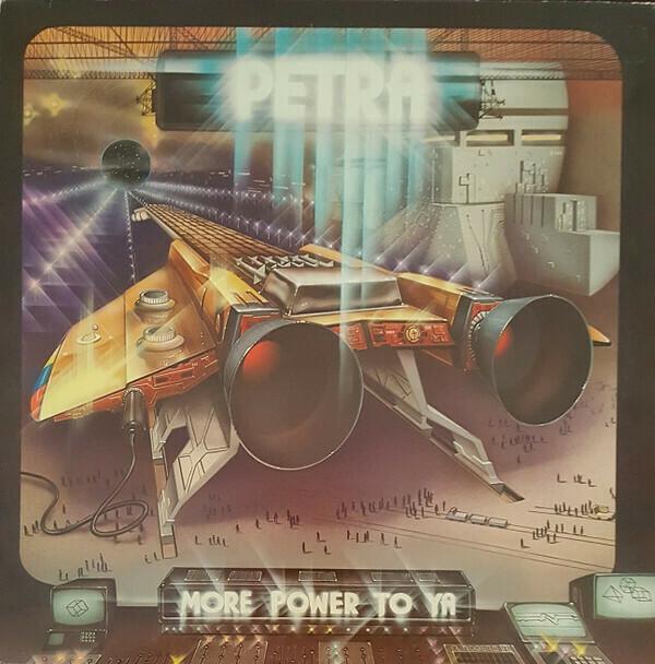 "Petra ""More Power To Ya"" NM- 1982"