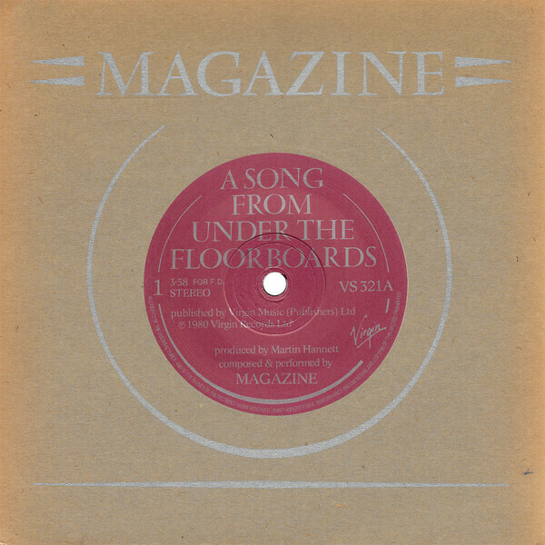 "Magazine ""A Song From Under The Floorboards"" *45* EX+ 1980"