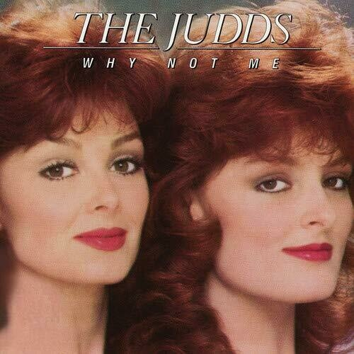 """The Judds """"Why Not Me"""" VG+ 1984"""