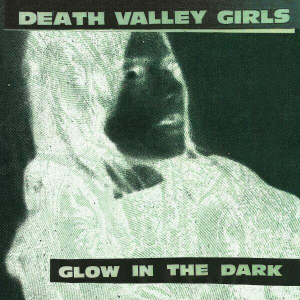 """Death Valley Girls """"Glow In The Dark"""" *TAPE*"""
