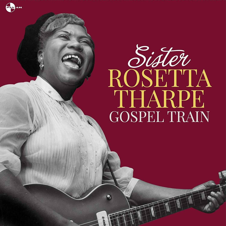"""Sister Rosetta Tharpe """"Gospel Train"""""""