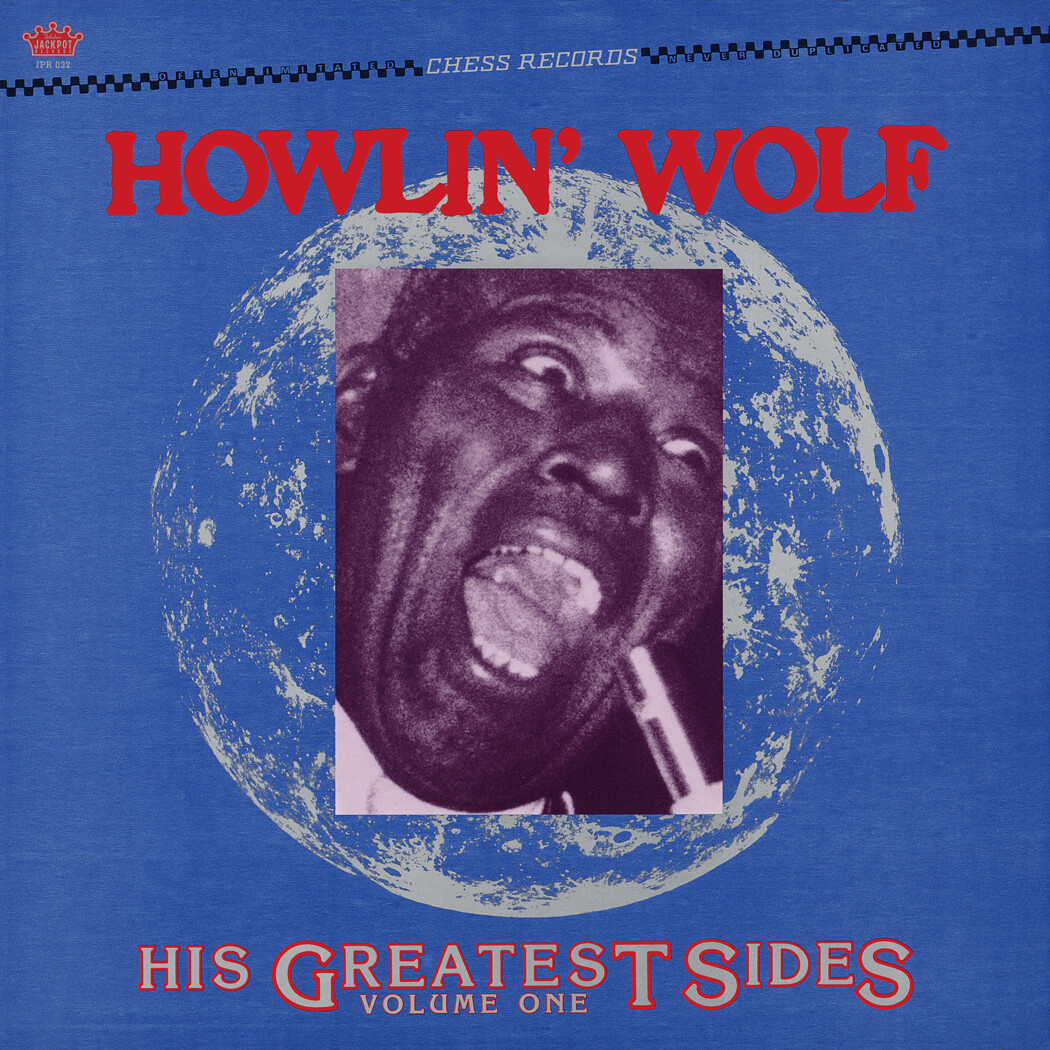 """Howlin' Wolf  """"His Greatest Sides"""""""
