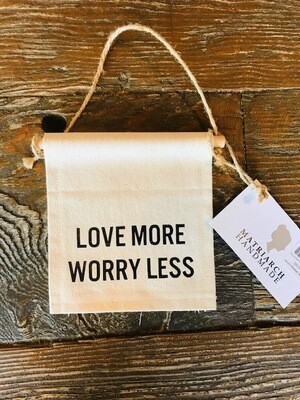 Matriarch Handmade Small Square | LOVE MORE WORRY LESS