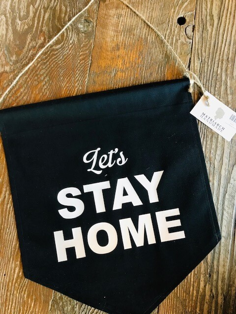 Matriarch Handmade Large Banners | Let's Stay Home