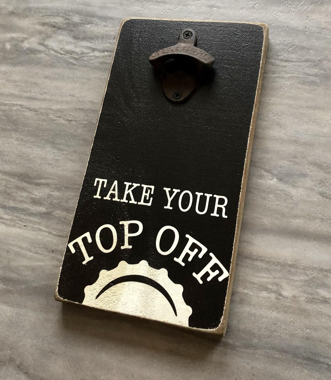 Top Off Opener