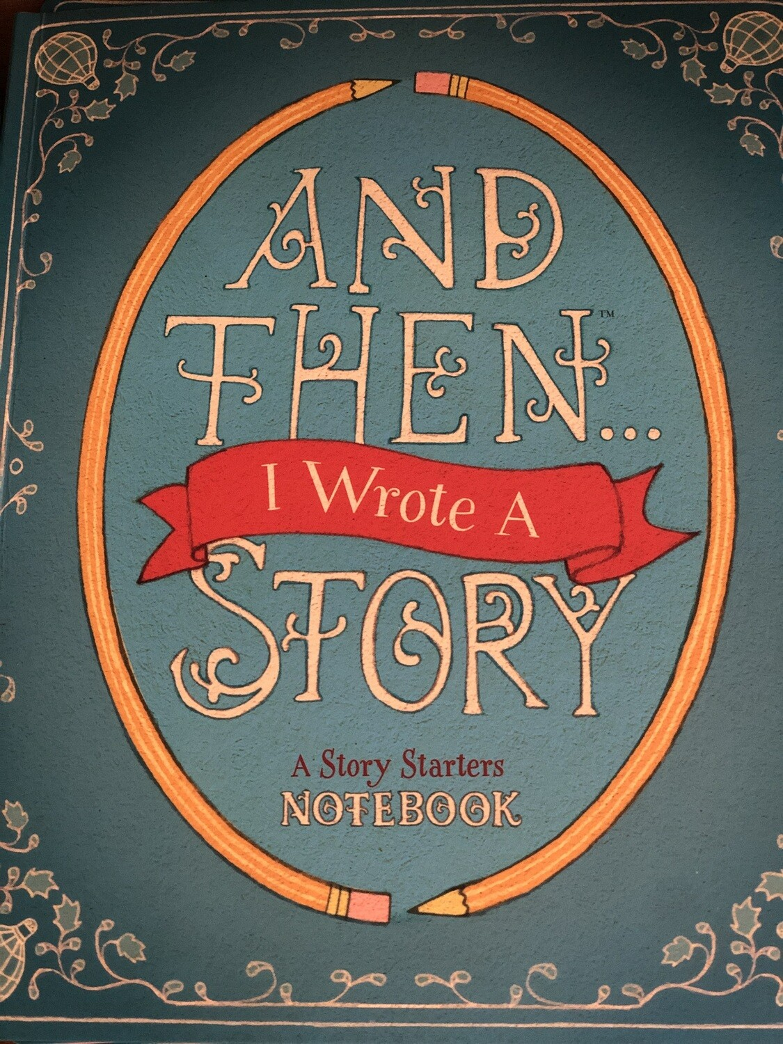 And Then... Story Notebook for kids