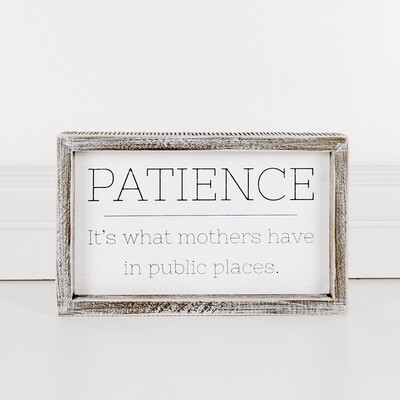 Ac Wood Sign Patience Is What