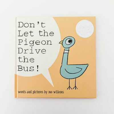 Don't Let the Pigeon Drive the Bus! - Willems - Hardcover
