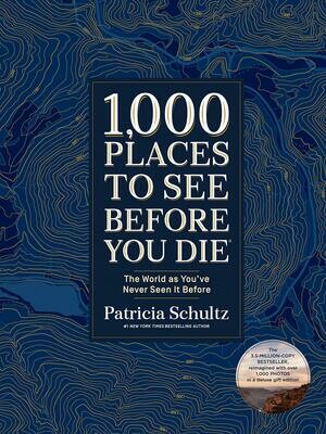1,000 Places To See Before You Die - Schultz