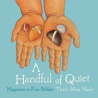 A Handful Of Quiet Thich Nhat Hanh