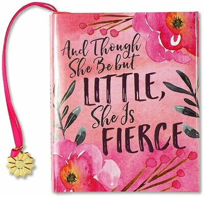 And Though She Be but Little, She is Fierce Mini Book