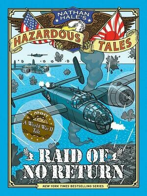 Hazardous Tales: Raid of No Return - Hale - Hardcover