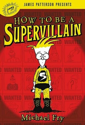 How to Be a Supervillain - Fry - Paperback