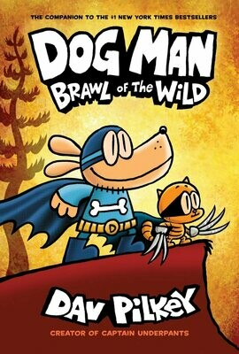 Dog Man: Brawl of the Wild - Pilkey - Hardcover