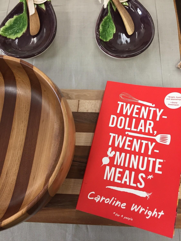 Twenty Dollar, Twenty Minute Meals