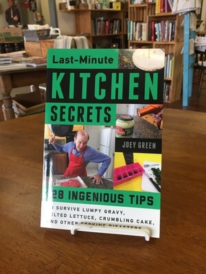 Last Minute Kitchen Secrets